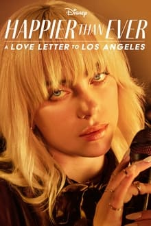 Happier than Ever: A Love Letter to Los Angeles subtitles